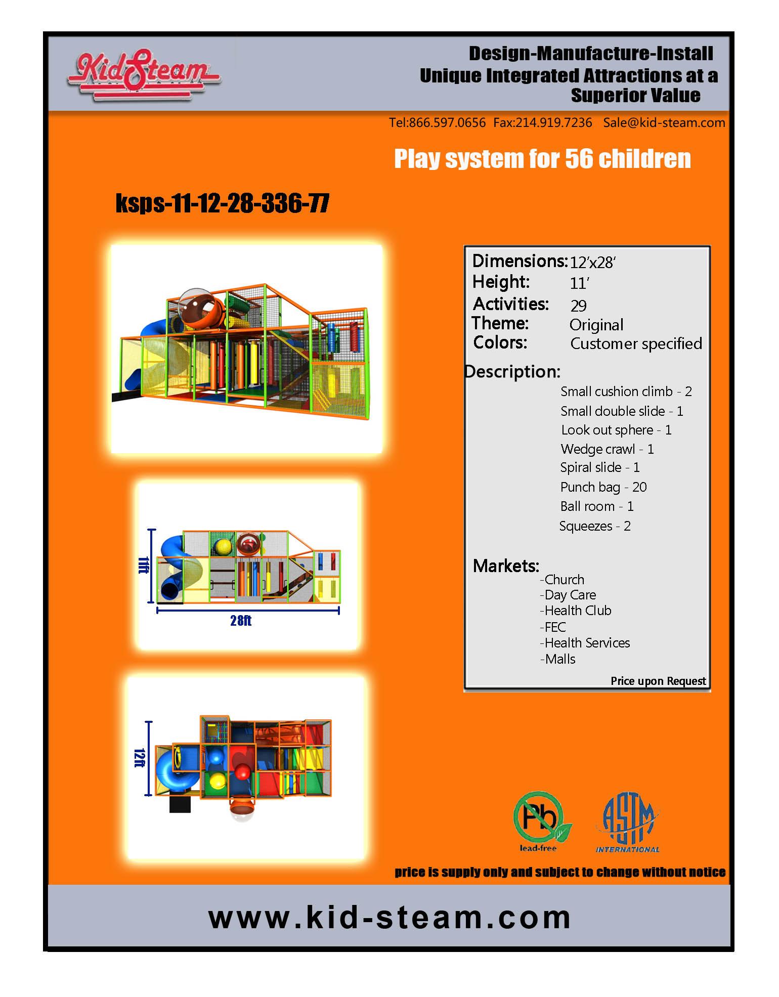 Indoor Playground Design: Budget: $26,000-$36,000 Ages: 3-12